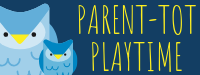 ----parent tot playtime button.png